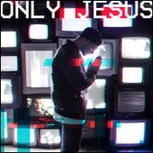 Only Jesus von Lorenzo Di Martino