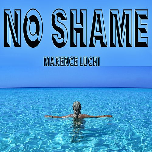 No Shame (Superfly Mix) van Maxence Luchi