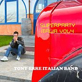 Superparty Italia Compilation, Vol. 4 by Tony Erre Italian Band