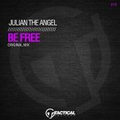 Be Free de Julian The Angel