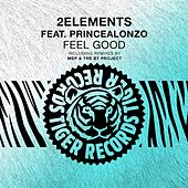 Feel Good Feat. Princealonzo van 2Elements