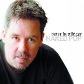 Naked Pop de Peter Huttlinger