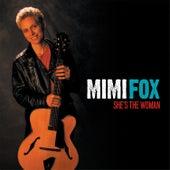 She's the Woman von Mimi Fox