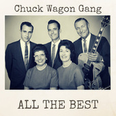 All the Best by Chuck Wagon Gang