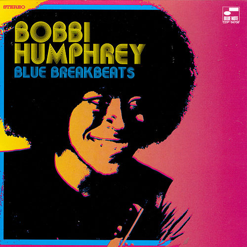 Blue Breakbeats by Bobbi Humphrey