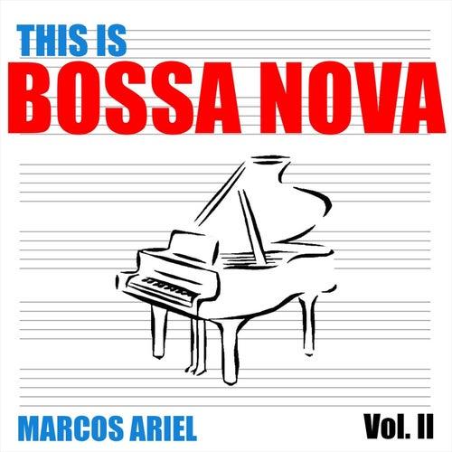 This Is Bossa Nova, Vol. II by Marcos Ariel