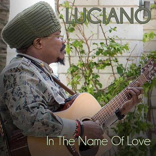 In the Name of Love by Luciano