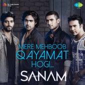 Mere Mehboob Qayamat Hogi - Single by Sanam