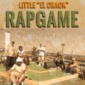 Rap Game (One Hit Wonder) by Little el Crack