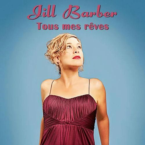 Tous mes rêves - Single von Jill Barber