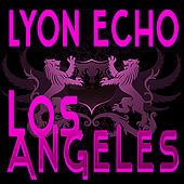 Lyon Echo Trance, Vol. 2: Los Angeles by Various Artists