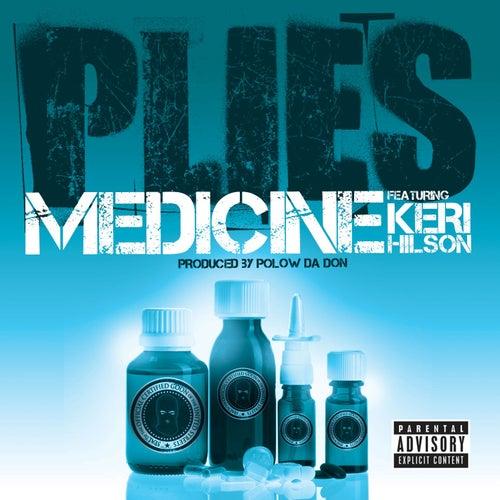 Medicine [feat. Keri Hilson] by Plies