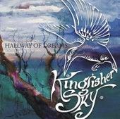 Hallway of Dreams by Kingfisher Sky