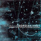 Gordian Knot by Gordian Knot