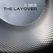 The layover by Dj tomsten