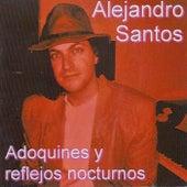 Adoquines y Reflejos fra Alejandro Santos