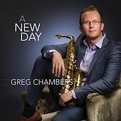 A New Day by Greg Chambers