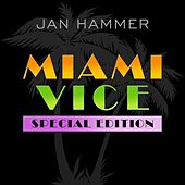 Miami Vice: Special Edition de Jan Hammer