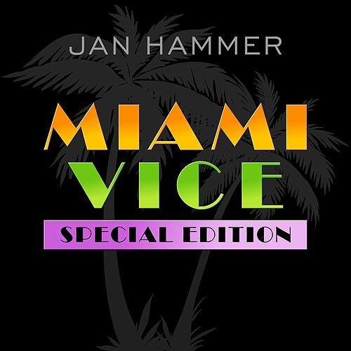 miami vice special edition by jan hammer