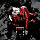 Crush on You by Crush