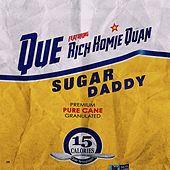 Sugar Daddy (feat. Rich Homie Quan) von Que.