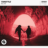 All In (Club Radio Mix) by Throttle