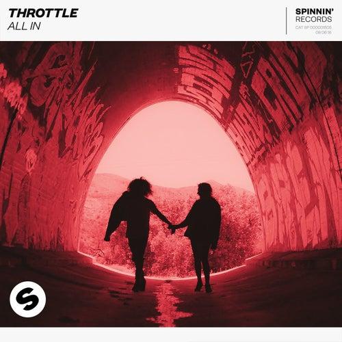 All In (Club Radio Mix) by Throttle