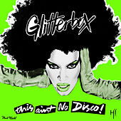 Glitterbox - This Ain't No Disco (Mixed) di Melvo Baptiste