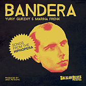 Bandera. Songs From The HipHopera by Various Artists