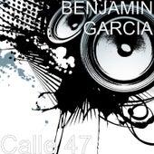Calle 47 by Benjamin  Garcia
