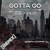 Gotta Go (Remix) by Nicky and Jojo