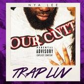 Trap Luv by Nya Lee