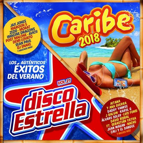 Caribe 2018 + Disco Estrella Vol. 21 de Various Artists