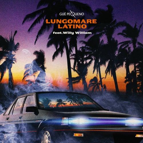 Lungomare Latino (French Version) by Guè Pequeno