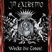 Weckt die Toten! von In Extremo