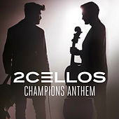 Champions Anthem by 2CELLOS