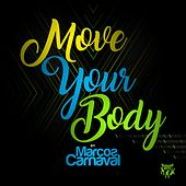 Move Your Body de Marcos Carnaval