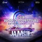 2018 World DJ Festival Anthem Compilation by Various Artists
