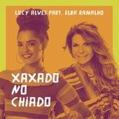 Xaxado no chiado (Participação especial de Elba Ramalho) by Lucy Alves