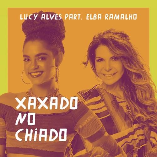 Xaxado no chiado (Participação especial de Elba Ramalho) de Lucy Alves