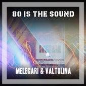 80 Is the Sound de Melegari
