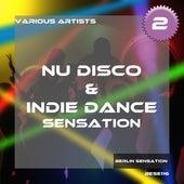 Nu Disco & Indie Dance Sensation, Vol. 2 by Various Artists
