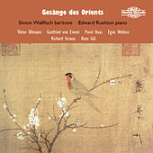 Gesänge Des Orients: Songs of the Orient by Simon Wallfisch