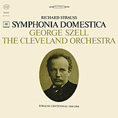 Sinfonia Domestica, Op. 53 (Remastered) by George Szell