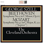 Beethoven: Symphony No. 5, Op. 67 - Mozart: Symphony No. 41, K. 551 (Remastered) by George Szell