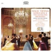 Magic Vienna: Works by Johann and Josef Strauss by George Szell