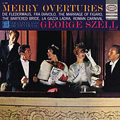 George Szell Conducts Merry Overtures by George Szell