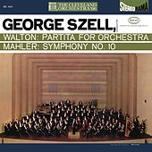 Walton: Partita for Orchestra - Mahler: Symphony No. 10 (Remastered) by George Szell