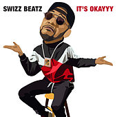 It's Okayyy de Swizz Beatz