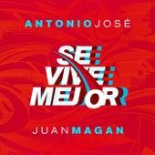 Se Vive Mejor by Antonio José